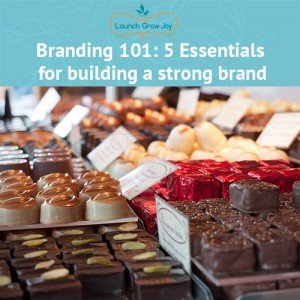 Branding 101 - Five essentials for building a strong brand