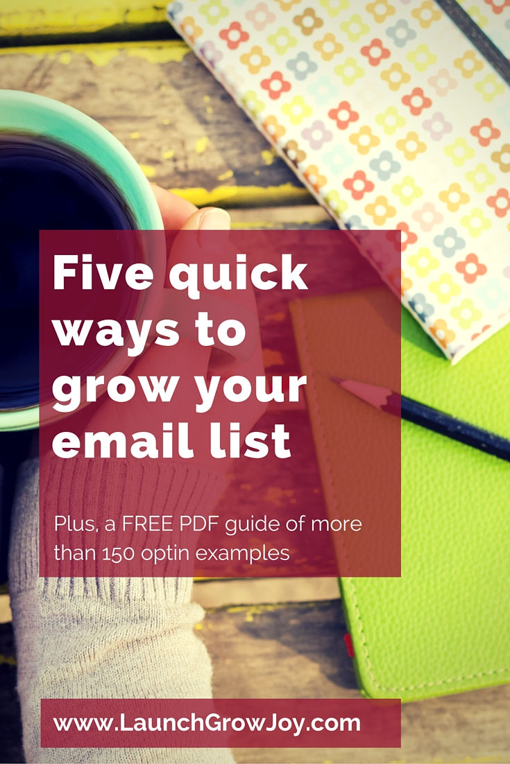 Five quick ways to grow your email list