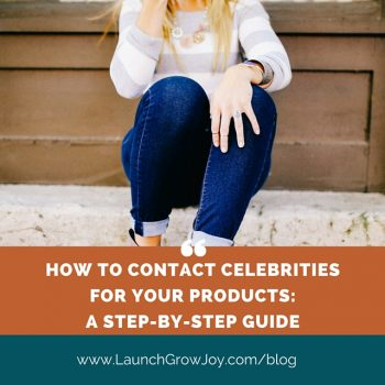 How to contact celebrities for your products - a step by step guide