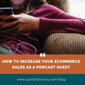 How to increase your ecommerce website sales as a podcast guest
