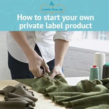 How to start your own private label product