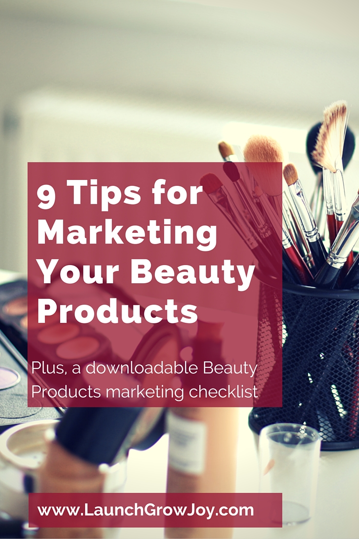 9 tips for marketing beauty products