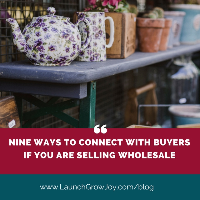 Nine ways to connect with retail buyers if you are selling wholesale