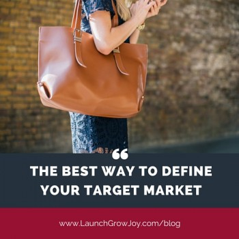 The best way to define your target market