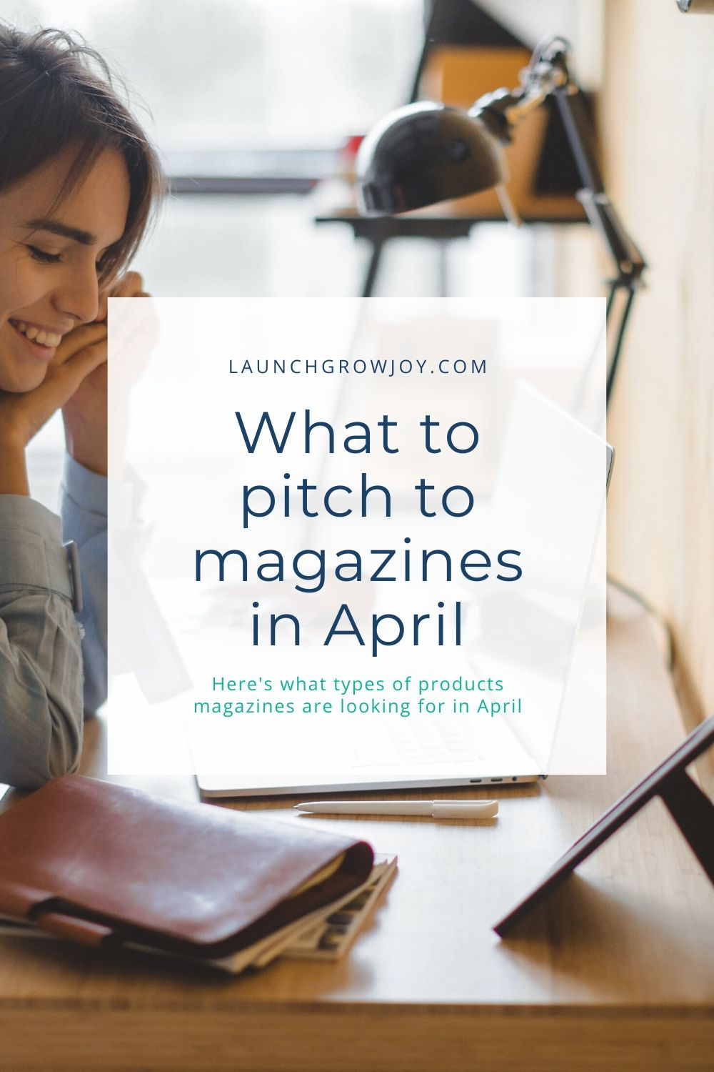 What products to pitch in April
