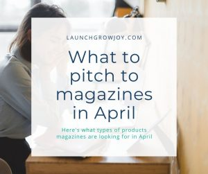 What to pitch in April