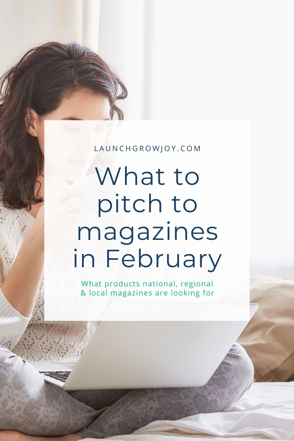 What to pitch in February