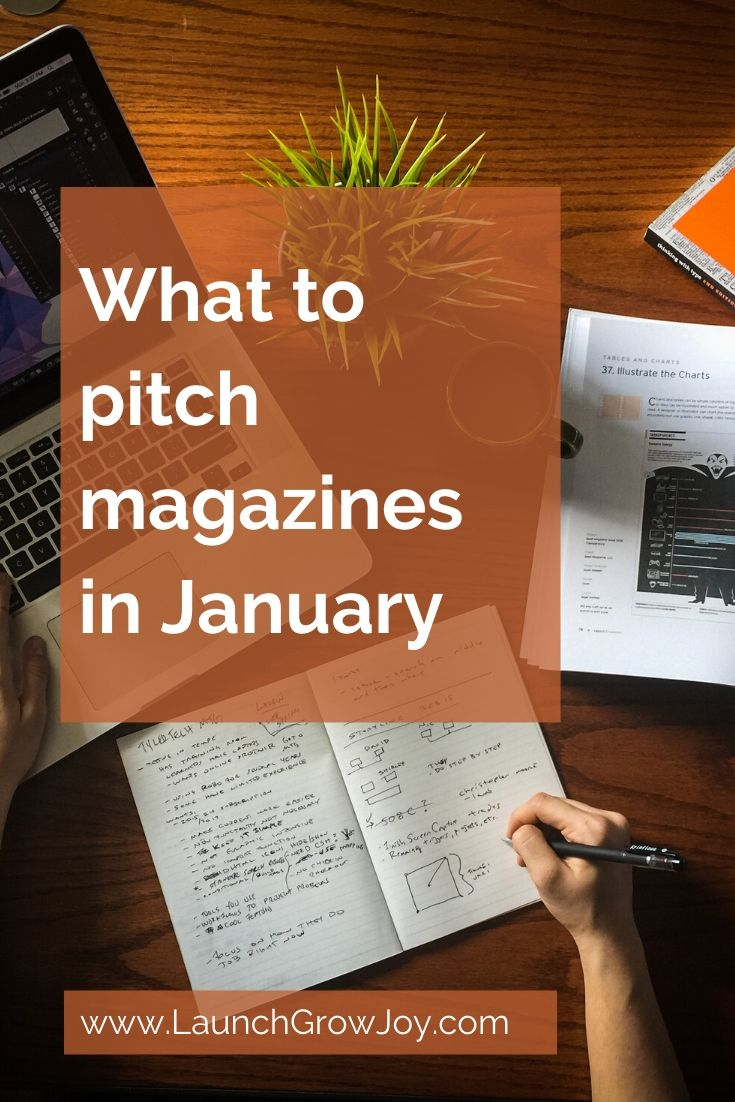 What to pitch magazines in January