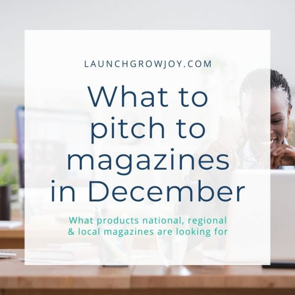 What to pitch to magazines in December (1)