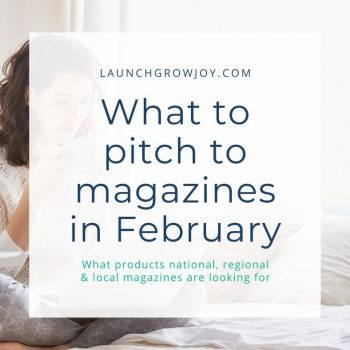 What to pitch to magazines in February