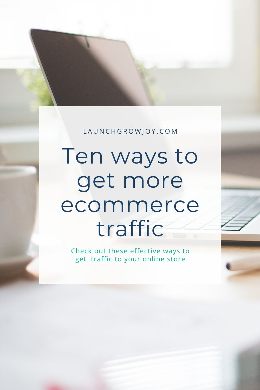 more ecommerce traffic