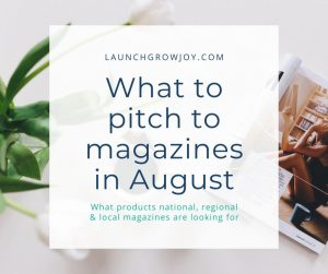 what to pitch in august