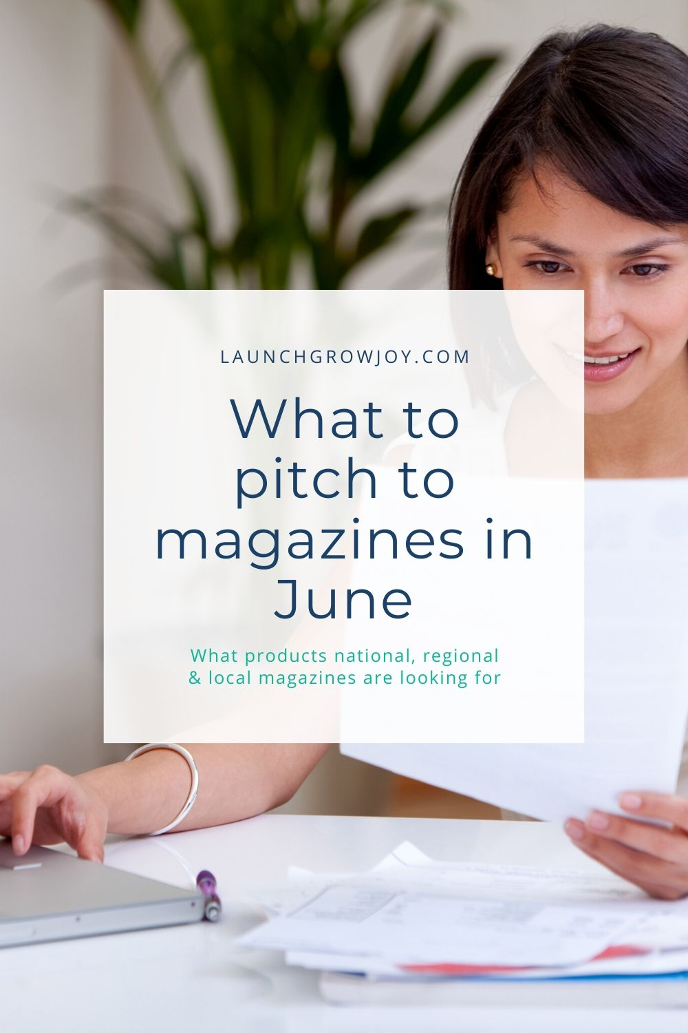 what to pitch magazines june