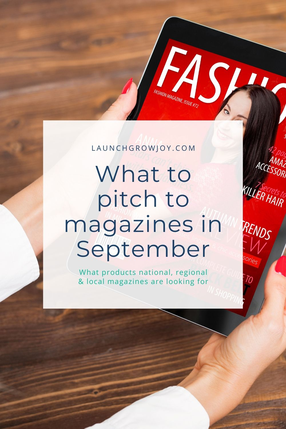 what to pitch magazines september